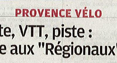 Route, VTT, Piste : place aux «Régionaux» – Découvrez l'article de La Provence